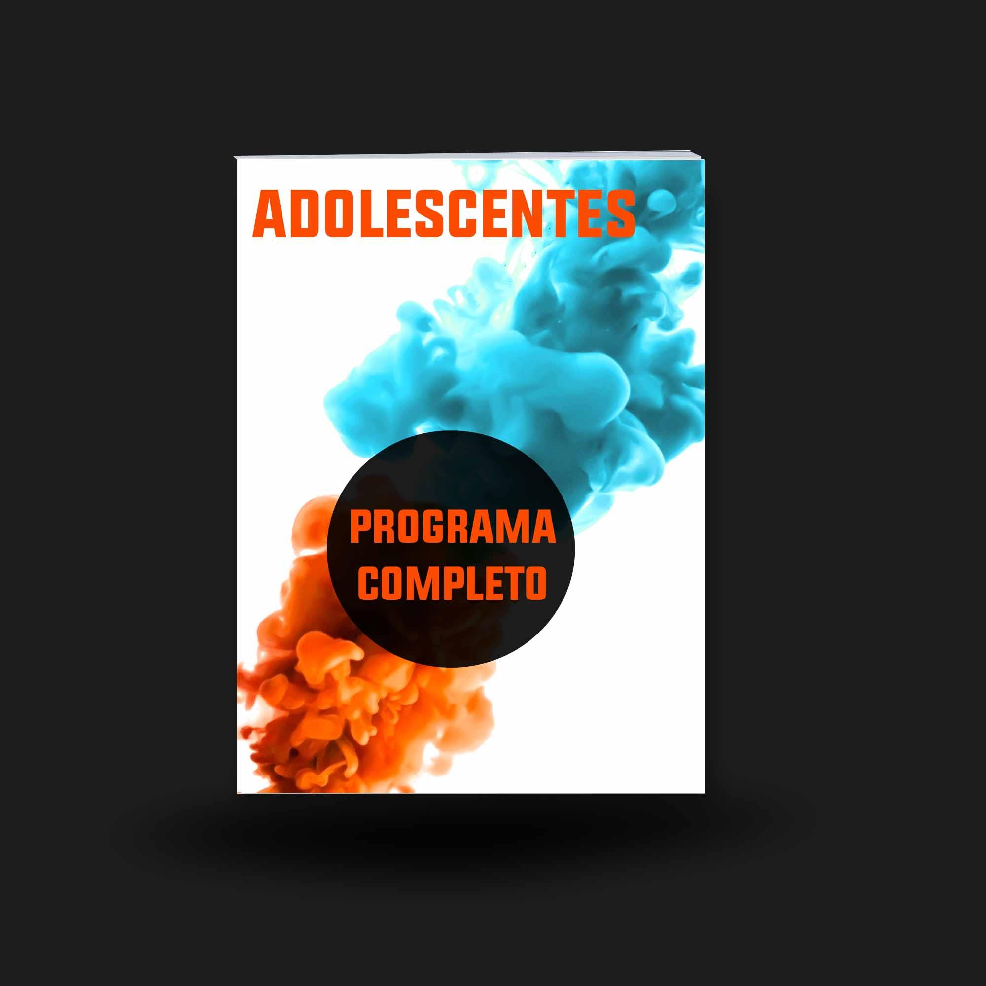 Adolescentes Programa Completo